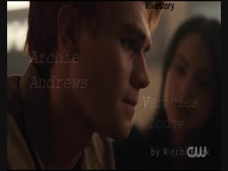RIVERDALE - ARCHIE ANDREWS and VERONICA LODGE or VARCHIE (ONLY THE BRAVE) (при участии Alternative Production) (final version)