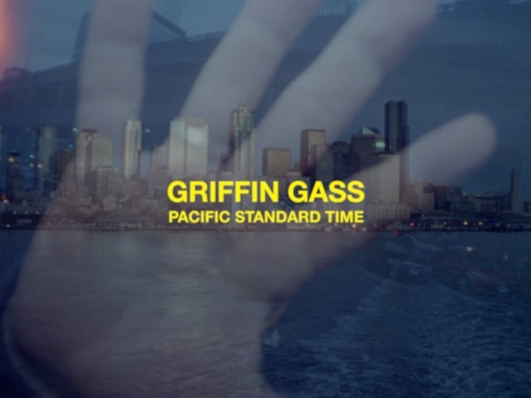 Griffin Gass Pacific Standard Time