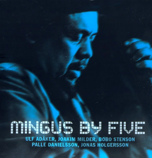 Five альбом Mingus by Five