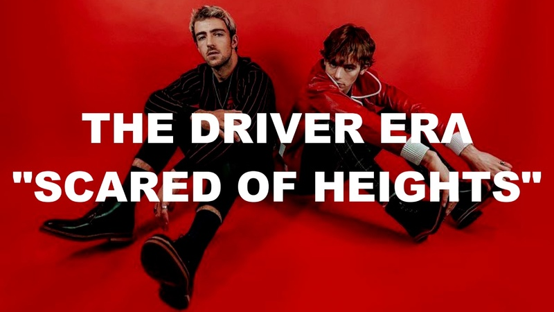 THE DRIVER ERA - SCARED OF HEIGHTS (EXTENDED PREVIEW) *IMPROVED*