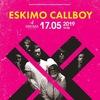 ESKIMO CALLBOY (DE) || 17.05.19 || Самара