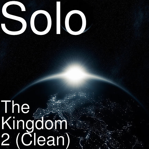 Solo альбом The Kingdom 2 (Clean)