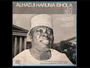 Alhaji Haruna Ishola ~ Late Solomon Adedoyin