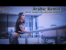 Arabic Remix - Khalouni N3ich ( Seyit Ahmet ft Elsen Pro Remix ) 2018.mp4