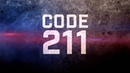 CODE 211 (2018) Streaming BluRay-Light (VF)