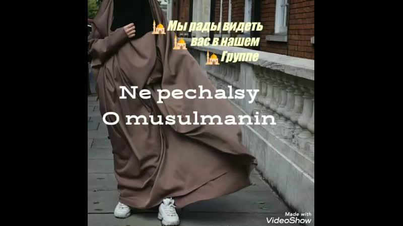 Ne pechalsy O musulmanin