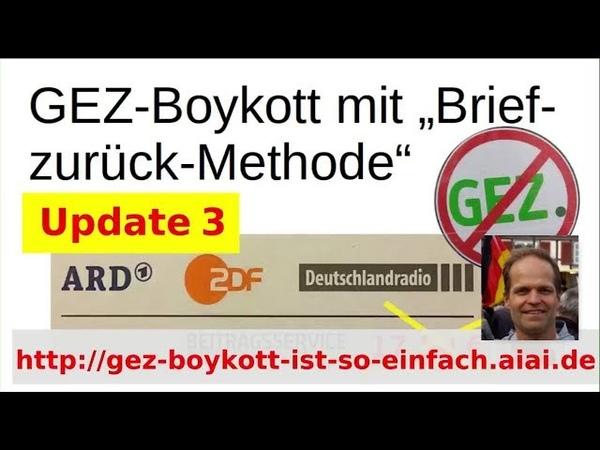 Wer jetzt noch zahlt ist selbst schuld! GEZ-Boykott ist so einfach - Update Nr. 3