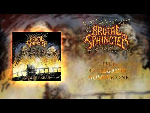 BRUTAL SPHINCTER - GoreGrind Number One - taken from ANALHU AKBAR Album