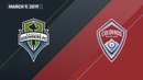 Seattle Sounders FC vs. Colorado Rapids | HIGHLIGHTS - March 9, 2019