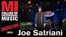 Joe Satriani Conversation Series