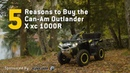 5 Reasons to Buy The Can Am Outlander X xc 1000R Sponsored
