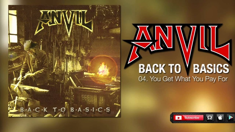 Anvil You Get What You Pay For Back To Basics