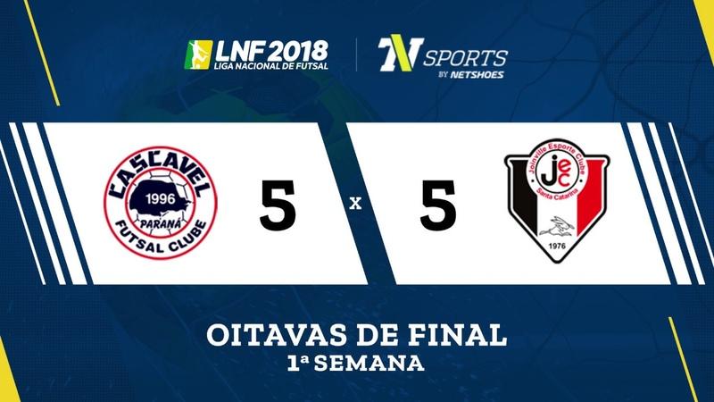 LNF2018 Cascavel 5 x 5 Joinville Gols Oitavas Ida