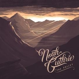 Noah Guthrie альбом The Valley