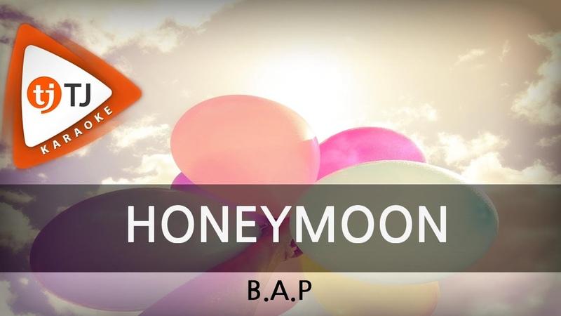 [TJ노래방] HONEYMOON - B.A.P / TJ Karaoke