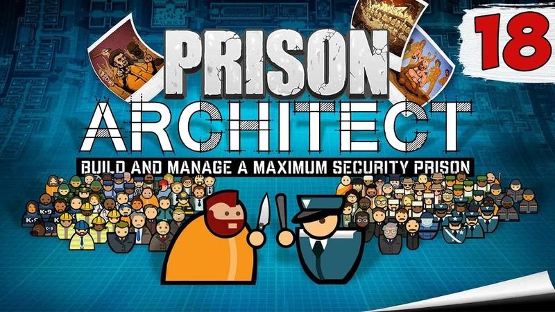 ПЕРВЫЙ ПОЖАР И ПЕРВЫЙ СМЕРТНИК ► prison architect прохождение на русском 18