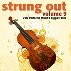 Vitamin String Quartet альбом Strung Out, Vol. 9: VSQ Performs Music's Biggest Hits