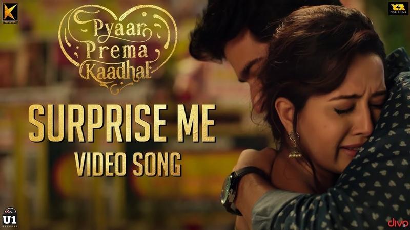 Surprise Me (Tamil Video Song) | Pyaar Prema Kaadhal | Harish Kalyan, Raiza | Yuvan Shankar Raja | Elan