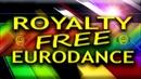 Royalty Free Music (Eurodance 90s)