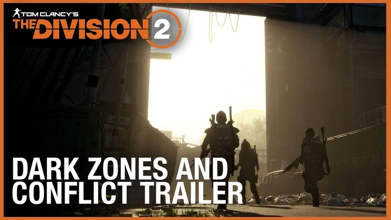 Tom Clancy's The Division 2 Multiplayer Trailer: Dark Zones Conflict | Ubisoft