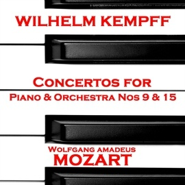 Wolfgang Amadeus Mozart альбом Mozart: Concertos for Piano & Orchestra Nos 9 & 15