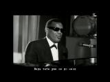 Рэй Чарльз - Сними оковы с моего сердца (Ray Charles - Unchain My Heart) русские субтитры