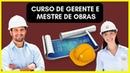 Curso de Gerente e Mestre de Obras Online O Melhor Da Construção Civil