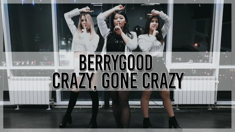 BerryGood Heart Heart (베리굿 하트하트) - Crazy, gone crazy (난리가 난리가 났네) [Dance Cover by MNT]