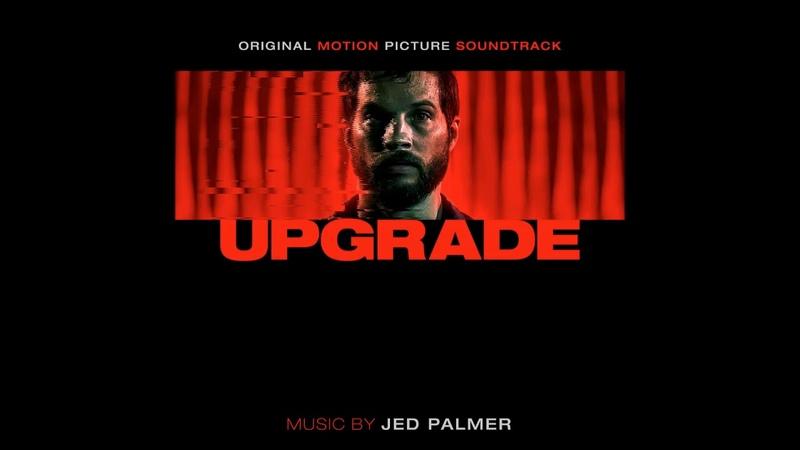 Upgrade 2018 Soundtrack | 03. The Procedure | Jed Palmer OST