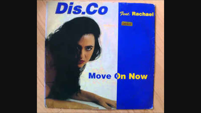 Dis.Co feat Rachael - Move On Now