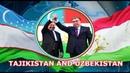 Таджикистан и Узбекистан Дружба народов Это только начало братья