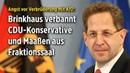 Angst vor Verbrüderung mit AfD: Brinkhaus verbannt CDU-Konservative und Maaßen aus Fraktionssaal