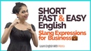 Learn Smart Fast Easy English Slang Expressions for Business English Vocabulary Lesson by Meera