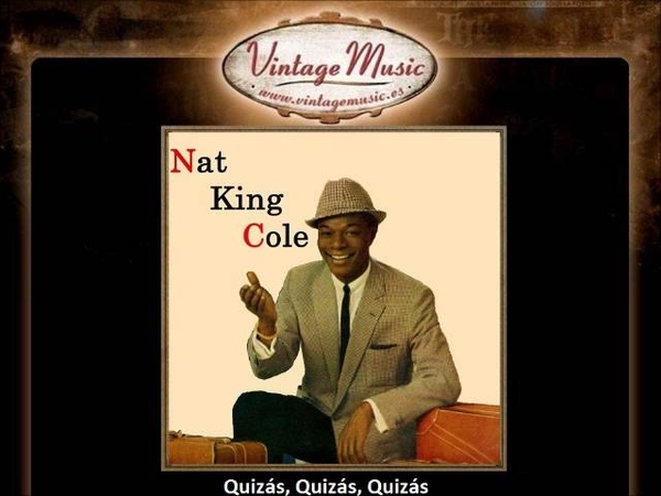 Nat King Cole -- Quizás, Quizás, Quizás (Perhaps, Perhaps, Perhaps) (Bolero) (VintageMusic.es)