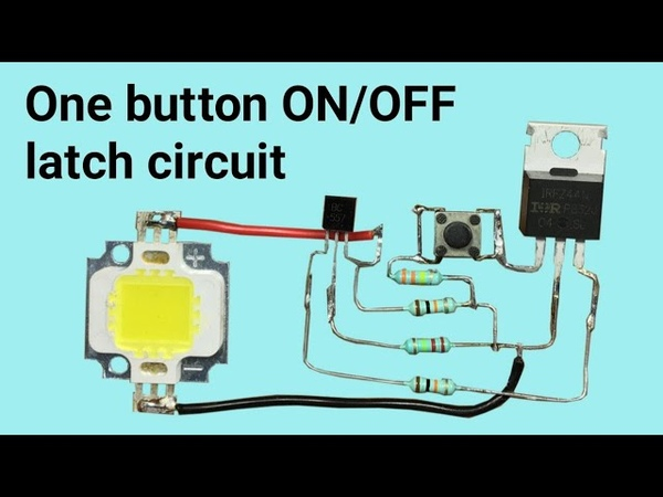 Simple Latch Circuit One button push ON push OFF circuit