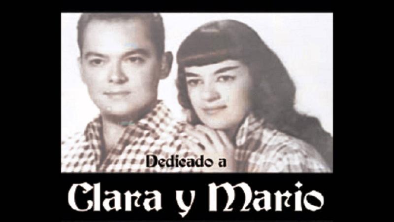 Clara y Mario-Tu Que Tanto Me Dijistes.