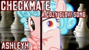 Checkmate A Cozy Glow Song AshleyH