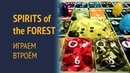 Spirits of the Forest — Играем втроём