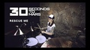 30 Seconds To Mars Rescue Me drum cover by Vicky Fates