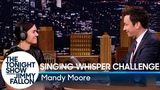 Singing Whisper Challenge with Mandy Moore