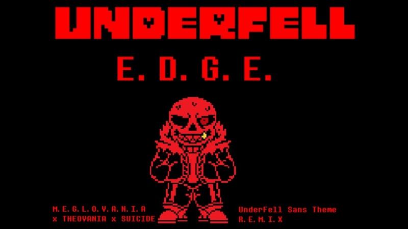 UnderFell   E.D.G.E.   ask before use   UnderFell Sans Theme