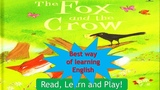 The fox and the Crow Read, Learn and Play