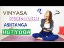 Стили йоги Виньяса, Айенгар, Кундалини, Аштанга, Инь, Хот что все это chilelavida