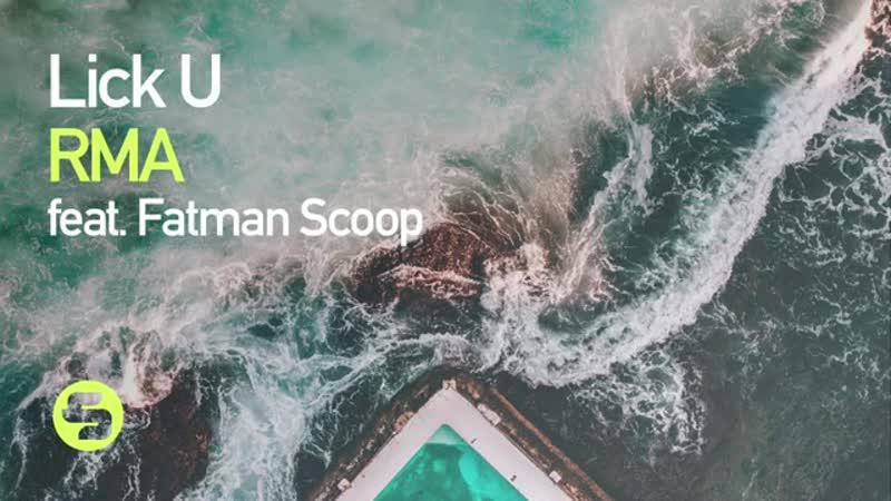 RMA feat Fatman Scoop - Lick U (Original Club Mix)