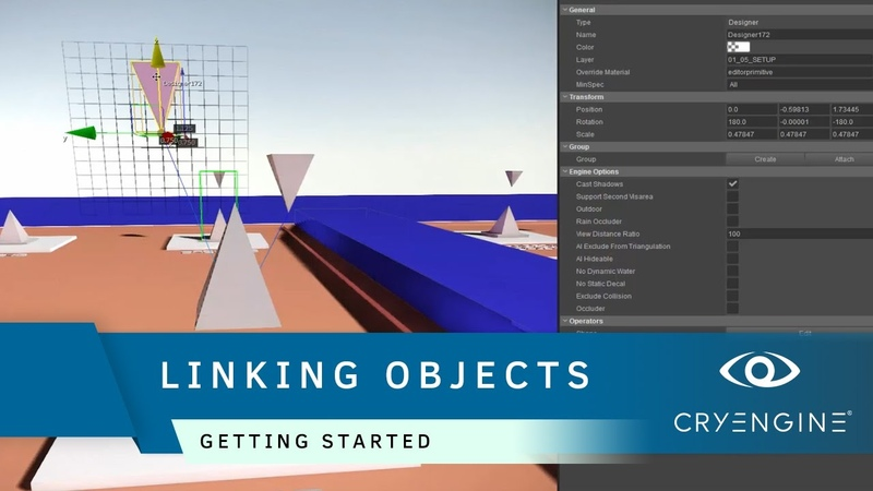How to group and link objects in CRYENGINE | Getting Started