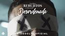 Rebujitos feat. Belén Rodas - Desordenada (Videoclip Oficial)
