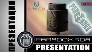ПРЕЗЕНТАЦИЯ - PARADOX RDA I by FIX_RB VapersMD and Vandy Vape | EN SUB