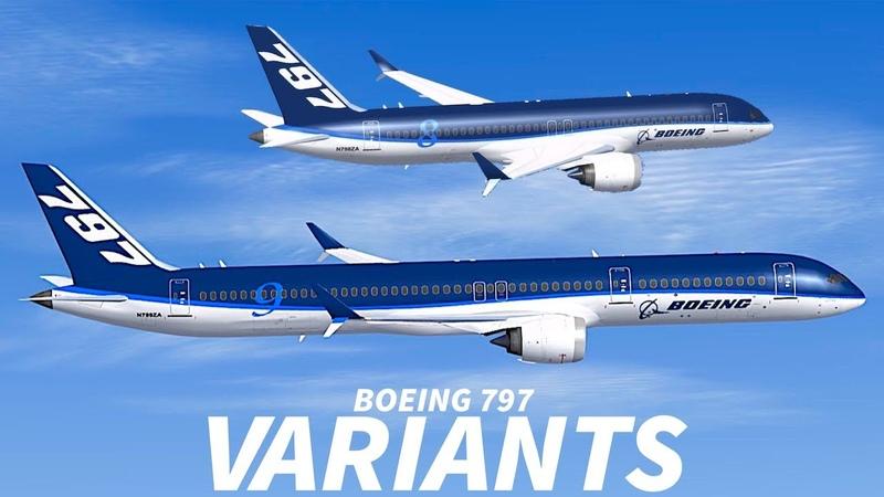 BOEING 797 Rumoured to Get 2 VARIANTS?