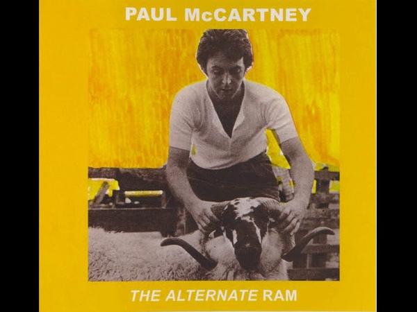 Paul McCartney - The Alternate Ram