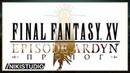 Final Fantasy XV Episode Ardyn - Пролог РУССКАЯ ОЗВУЧКА